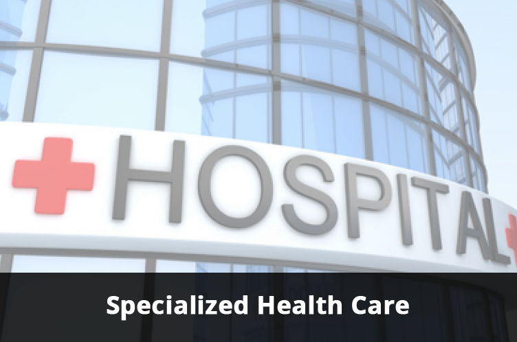 Specialized Health Care